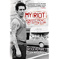 My Riot: Agnostic Front, Grit, Guts & Glory book cover