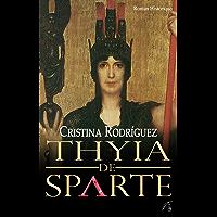 Thyia de Sparte: Roman historique (French Edition)
