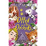 Offed in the Orchids (Lovely Lethal Gardens Book 15)