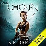Chosen: The Warrior Chronicles, Book 1