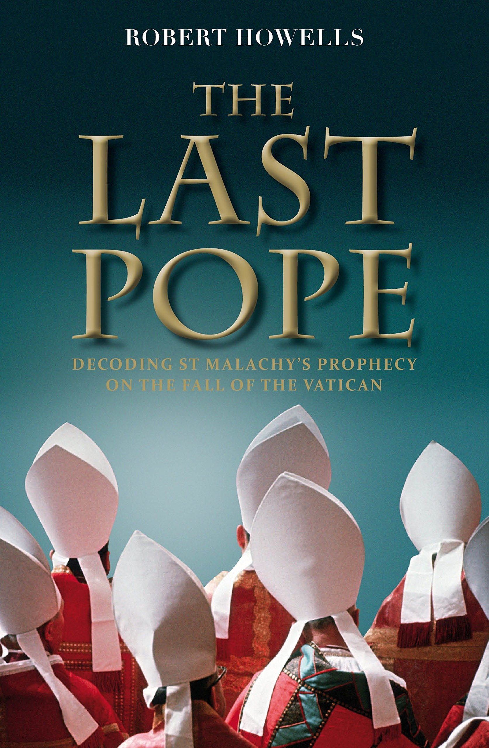 The Last Pope: Francis and the Fall of the Vatican pdf epub