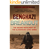 Benghazi Breakout (The Glasshouse Gang Book 2)