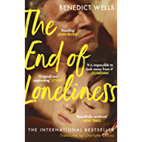 The End of Loneliness: The Dazzling International Bestseller (English Edition)