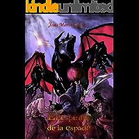 El Espíritu de la Espada (trilogía completa)