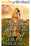Finding Solace in his Word: A Historical Western Romance Book