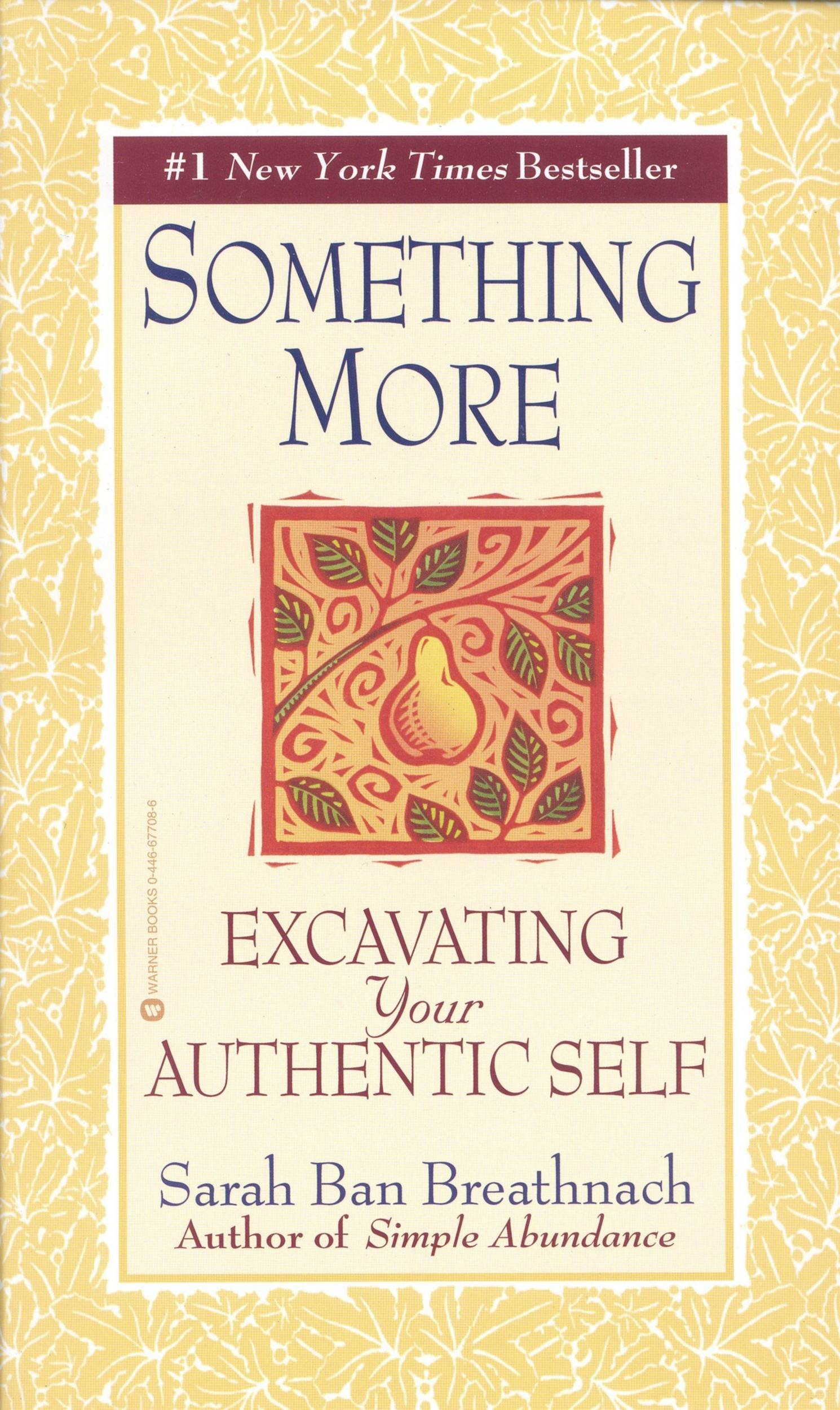 Something More  Excavating Your Authentic Self  English Edition