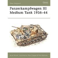 Panzerkampfwagen III Medium Tank 1936-44 (New Vanguard)