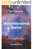 The Theory of Multidimensional Reality