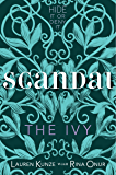 The Ivy: Scandal