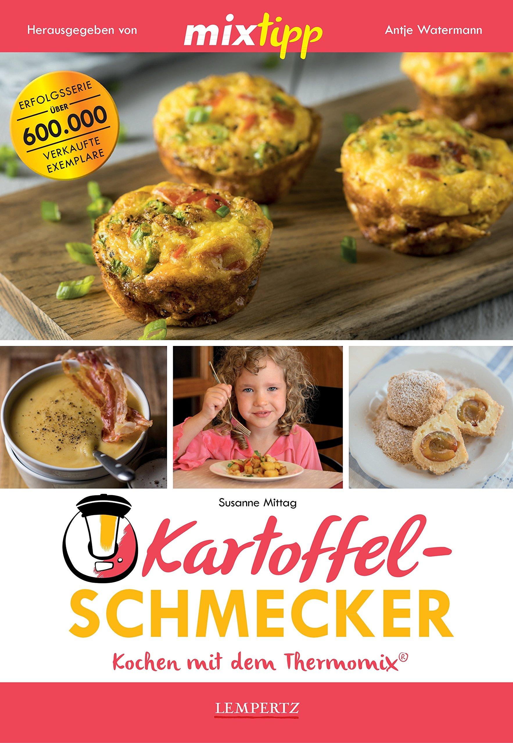 mixtipp: Kartoffel-Schmecker – Kochen mit dem Thermomix