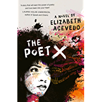 The Poet X – WINNER OF THE CILIP CARNEGIE MEDAL 2019 (English Edition)
