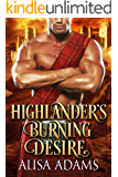 Highlander's Burning Desire: A Scottish Medieval Historical Romance