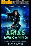 Aria's Awakening (Taken Series Book 1)