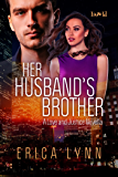 Her Husband's Brother (A Love and Justice Novella Book 1)