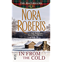 In From The Cold (Novella): The MacGregors (English Edition)