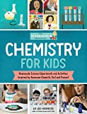 The Kitchen Pantry Scientist: Chemistry for Kids: Homemade Science Experiments and Activities Inspired by Awesome…
