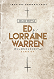 Ed & Lorraine Warren: Demonologistas: Arquivos sobrenaturais