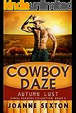 Cowboy Daze: Autumn Lust (Sinful Season Collection Book 3)