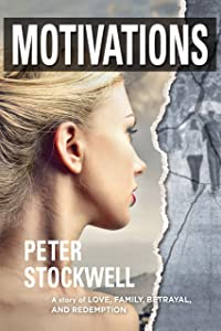 Motivations: A Story of Love, Family, Betrayal, and Redemption (Motive Book 2)