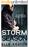 Storm Season (Accidental Roots Book 1) (English Edition)