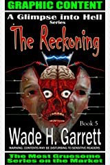 The Reckoning - Most Sadistic Series on the Market (A Glimpse into Hell Book 5) Kindle Edition