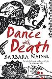 Dance with Death (Inspector Ikmen Mystery 8): A gripping crime thriller set in a remote Turkish village (Inspector Ikmen Series)