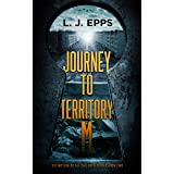 Journey To Territory M (Extinction Of All Children, Book 2)