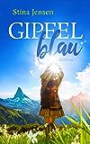 GIPFELblau: Liebesroman