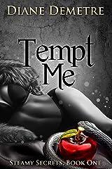 Tempt Me (Steamy Secrets Book 1) Kindle Edition