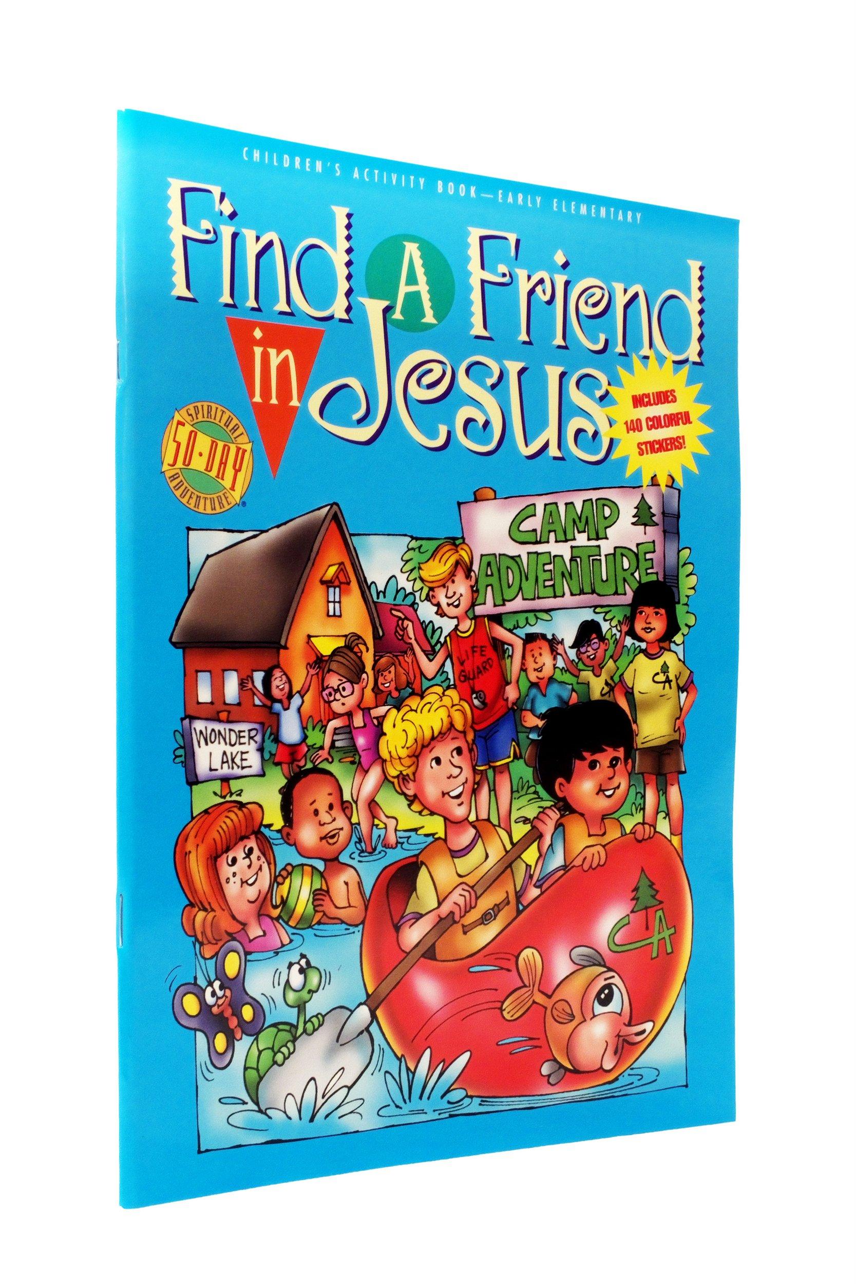 Find A Friend in Jesus : Grades K-2 ebook