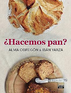 ¿Hacemos pan? (Spanish Edition)