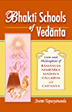 Bhakti Schools of Vedanta