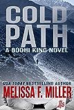 Cold Path (A Bodhi King Novel Book 5)