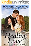 Healing Love (Cottonwood Book 1)
