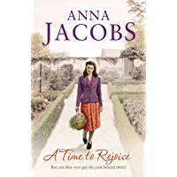 A Time to Rejoice: Book Three in the the gripping, uplifting Rivenshaw Saga set at the close of World War Two
