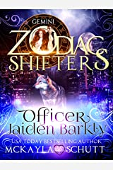 Officer Jaiden Barkly: A Zodiac Shifters Book: Paranormal Romance: Gemini Kindle Edition