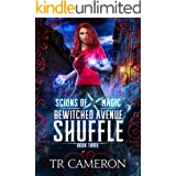 Bewitched Avenue Shuffle: An Urban Fantasy Action Adventure (Scions of Magic Book 3)