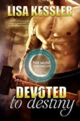 Devoted to Destiny (The Muse Chronicles Book 5) Kindle Edition