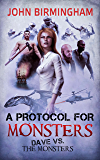 A Protocol for Monsters: Dave vs the Monsters