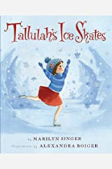 Tallulah's Ice Skates Hardcover