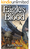 The Eagle's Blood (Caradoc Book 2)