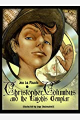 Game book : Christopher Columbus and the Knights Templar (The Cunningham Kids Adventures 1) Kindle Edition