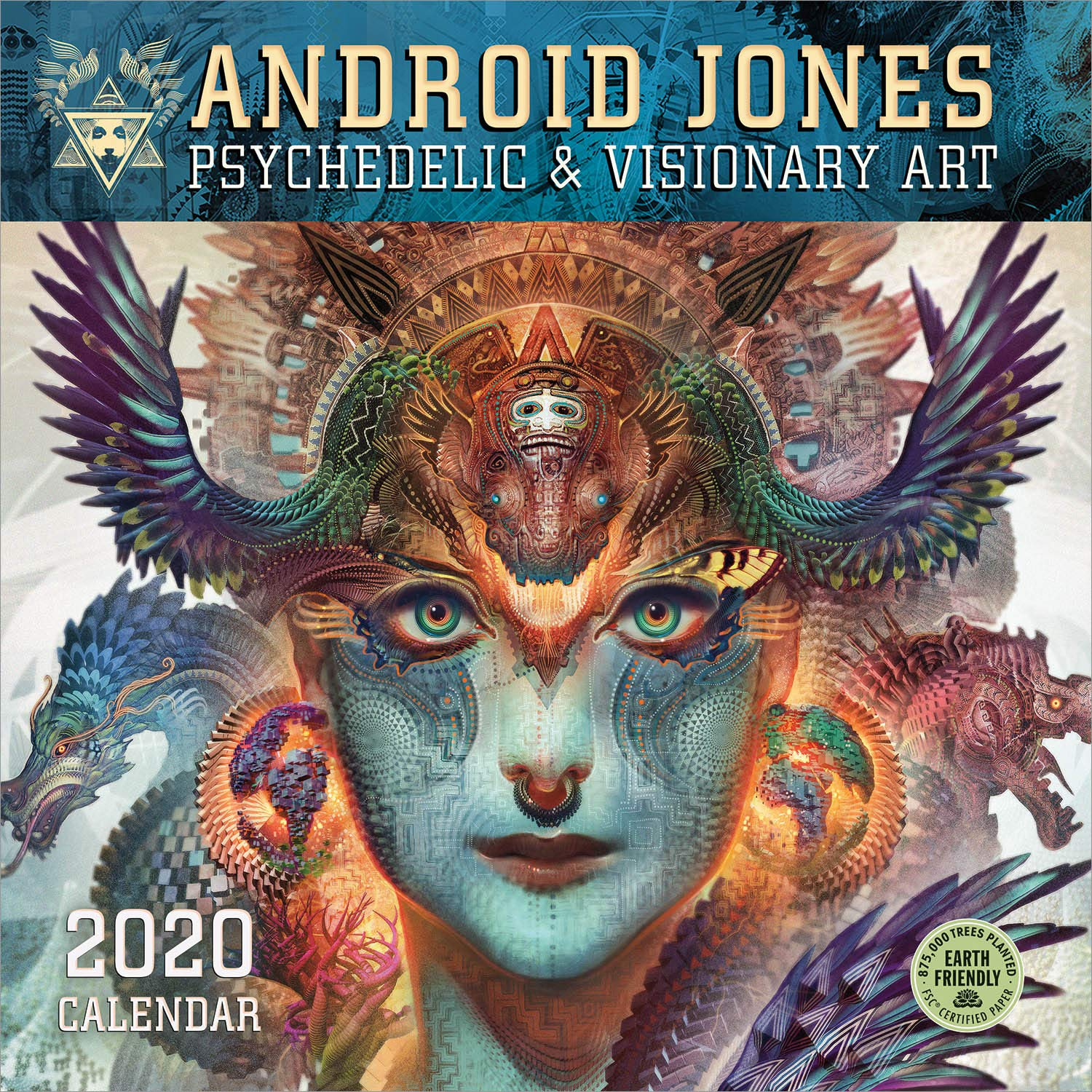 android jones 2020 wall calendar psychedelic visionary art