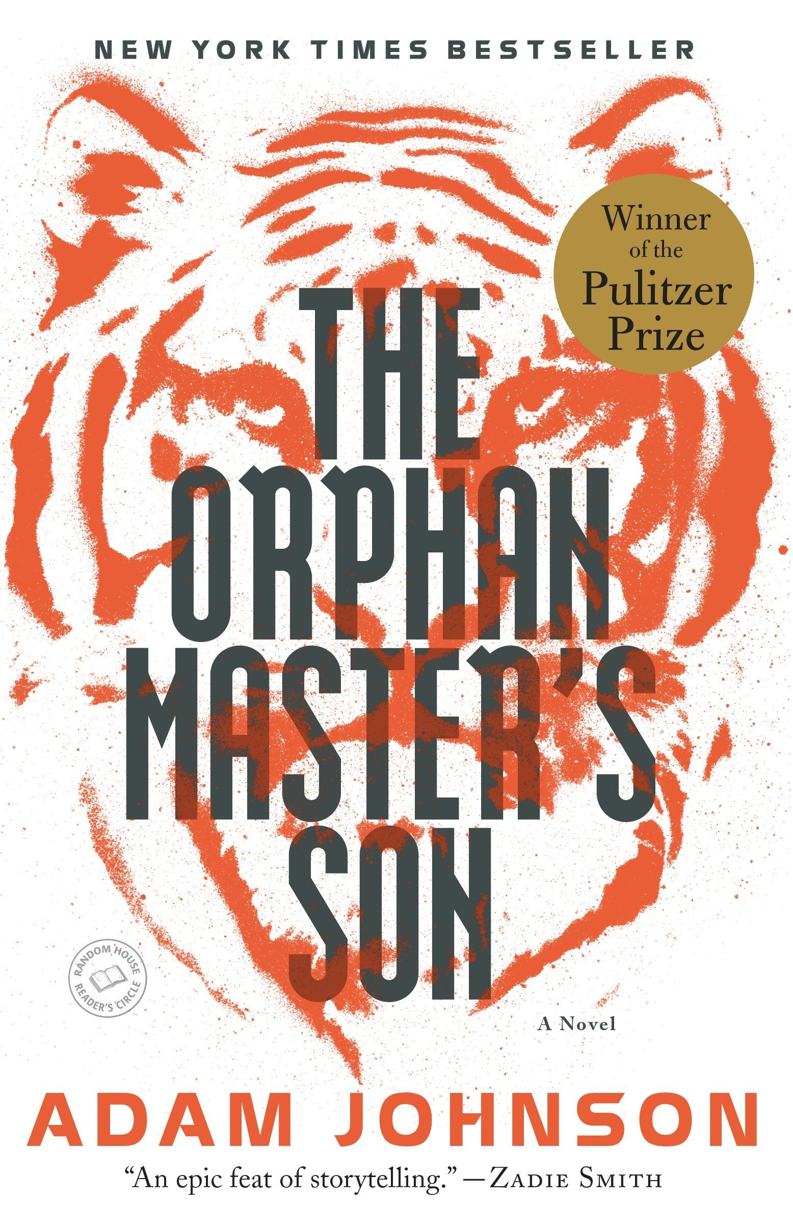 The Orphan Master's Son A Novel Pulitzer Prize for Fiction ...
