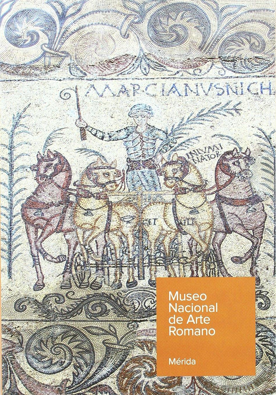 Guía del Museo Nacional de Arte Romano: Amazon.es: España. Subdirección General de Museos Estatales, Álvarez Martínez, José María: Libros