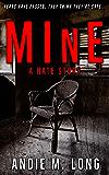 MInE: A Hate Story