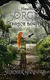 Hawks of Sorga (Thrice Born Book 2)