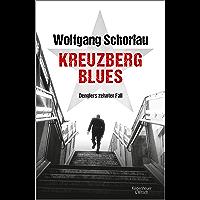 Kreuzberg Blues: Denglers zehnter Fall (Dengler ermittelt 10) (German Edition) book cover