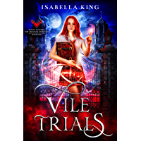 Magic Academy for Troubled Monsters: Vile Trials: an academy reverse harem fantasy romance