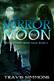 The Mirror of the Moon (Revenant Wyrd Book 2)